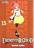 Erementar Gerad 15 (Spanish Edition) by Mayumi Azuma (2012-06-30)
