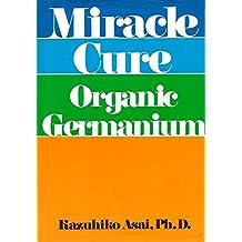 Miracle Cure: Organic Germanium