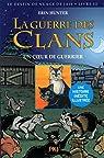 La guerre des clans - Le destin de Nuage de Jais, tome 3 : Un coeur de guerrier par Hunter
