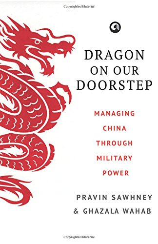 Dragon On Our Doorstep: Managing China Through Military Power PDF ePub book