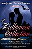 A Halloween Collection Anthology: Sweet, Victory Press and Markee Anderson, 1453818669