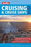 Berlitz Cruising and Cruise Ships 2014, Douglas Ward, 1780047495
