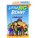 Little Big Benny: The Boy Who Didn't Know He Was the Universe