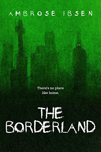 The Borderland (Black Acres Book 2) ()