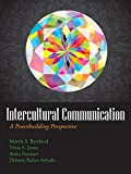 Intercultural Communication : A Peacebuilding Perspective, Remland, Martin S. and Jones, Tricia S., 1478622059