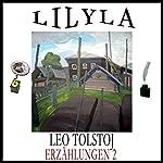 Drei Tage auf dem Lande / Lieder im Dorf / Der Fremde und der Bauer (Erzählungen 2) | Leo Tolstoj
