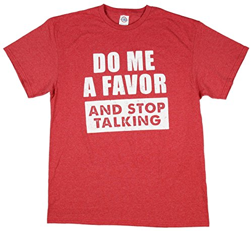Amazon.com: Do Me A Favor and Stop Talking Graphic T-Shirt: Clothing