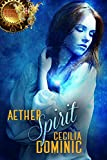 Aether Spirit (Aether Psychics Book 3)