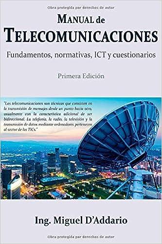 Manual de Telecomunicaciones: Fundamentos, normativas, ICT y ...