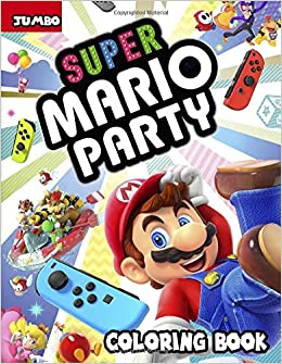 Super Mario Party Jumbo Coloring Book: Great Coloring Pages ...