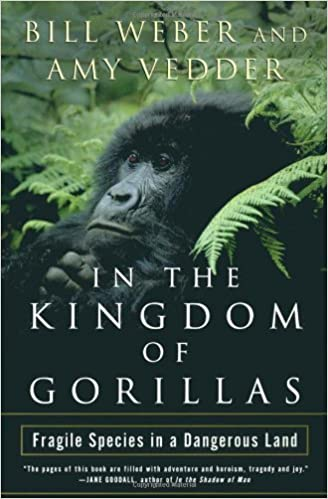 In The Kingdom Of Gorillas The Quest To Save Rwanda S