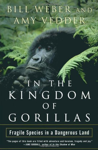 - In the Kingdom of Gorillas: The Quest to Save Rwanda's Mountain Gorillas