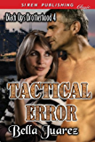 Tactical Error [Black Ops Brotherhood 4] (Siren Publishing Classic)