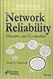 Network Reliability: Measures and Evaluation