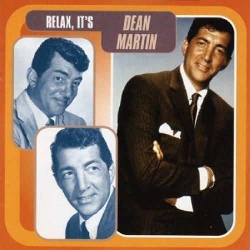 DEAN MARTIN - Relax, It