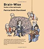 img - for Brain-Wise: Studies in Neurophilosophy book / textbook / text book