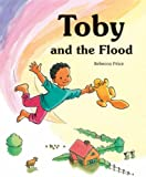 Toby and the Flood, Rebecca Price, 0863156355