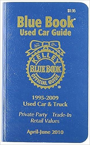 Download online Kelley Blue Book Used Car Guide: April-June 2010: 10-copy prepack: Consumer Edition PDF, azw (Kindle), ePub, doc, mobi