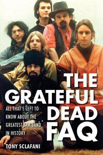 Grateful Dead FAQ: All That