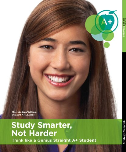 Study Smarter, Not Harder - Think Like a Genius Straight A+ Student [Book & DVD - Study Skills, Study Habits, Homework]