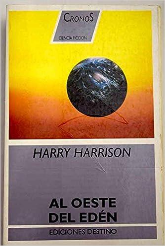 Al oeste del eden: Amazon.es: Harry Harrison: Libros
