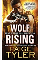 Wolf Rising (SWAT Book 8) Kindle Edition