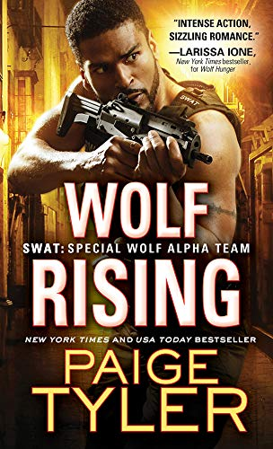 Wolf Rising (SWAT Book 8)