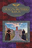 Download The Dragon Brothers Reign in PDF ePUB Free Online