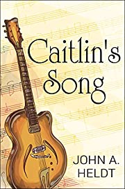 Caitlin's Song (Carson Chronicles Book 4)