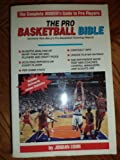 img - for The Pro Basketball Bible 1993-94: Player Ratings and In-Depth Analysis on More Than 400 Nba Players and Draft Picks book / textbook / text book