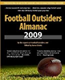 img - for Football Outsiders Almanac 2009: The Essential Guide to the 2009 NFL and College Football Seasons by Aaron Schatz (2009-07-08) book / textbook / text book