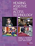 Hearing Assistive and Access Technology 1st Edition