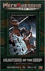 Mechwarrior: Dark Age #12: Hunters of the Deep (A BattleTech Novel)