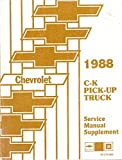 1988 CHEVY C-K PICK-UP TRUCK REPAIR SHOP & SERVICE SUPPLEMENT MANUAL - Includes C and K Models, 1500, 2500, 3500 Extended Cab, Dually, Gas & Diesel