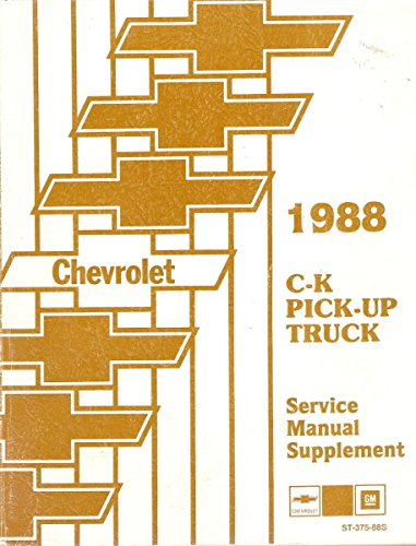 Ck Brake (1988 CHEVY C-K PICK-UP TRUCK REPAIR SHOP & SERVICE SUPPLEMENT MANUAL - Includes C and K Models, 1500, 2500, 3500 Extended Cab, Dually, Gas & Diesel)