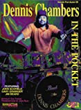 img - for Dennis Chambers -- In the Pocket (Book & CD) (Manhattan Music Publications) book / textbook / text book