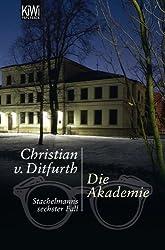 Die Akademie: Stachelmanns sechster Fall