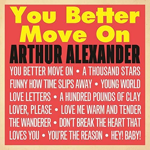 You Better Move on - Arthur Alexander