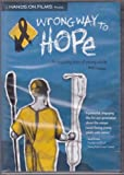 Wrong Way Hope - An Insiring Story of Young Adults and Cancer by Mike Lang