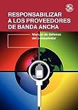Responsabilizar a Los Proveedores de Banda Anch, Jeremy Mark Malcolm, 0956994350