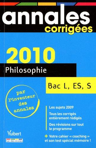 Philosophie Bac L, ES, S 2010 (Annales corrigées): Amazon.es: Stéphane Ernet: Libros en idiomas extranjeros