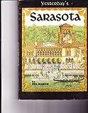 img - for Yesterday's Sarasota Including Sarasota County book / textbook / text book