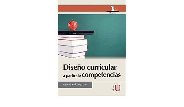 Amazon.com: Diseño curricular a partir de competencias ...