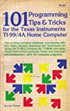 img - for 101 Programming Tips and Tricks for the Texas Instruments Ti-99/4a Home Computer book / textbook / text book