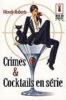 Crimes et cocktails en série par Roberts