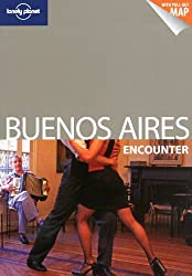 Lonely Planet Buenos Aires Encounter (Travel Guide)