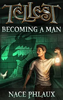 Becoming a Man by [Phlaux, Nace]