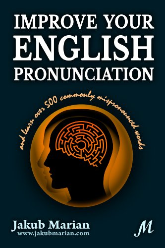 Download Improve your English pronunciation and learn over 500 commonly mispronounced words Pdf