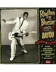 Rhythm N Bluesin By The Bayou Rompin Stompin Var