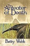 The Anteater of Death (Gunn Zoo Series)